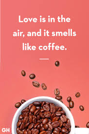 funny coffee quotes best coffee quotes and sayings