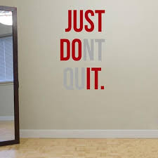 Just Dont Quit Gym Wall Decal At Home Gym Workout Rooms Gym Room