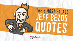 of the best jeff bezos quotes carefully sorted by category