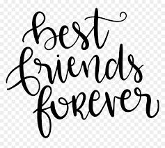 best friends forever schriftzug hd png