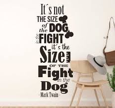 Mark Twain Fight In The Dog Quote Sticker Tenstickers