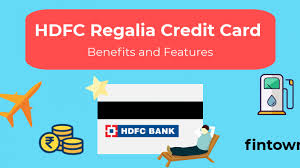 hdfc bank regalia credit card the best
