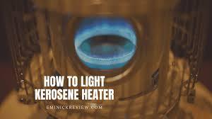 how to light a kerosene heater manually