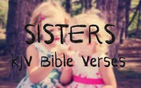 favorite and memorable kjv bible verses about sisters