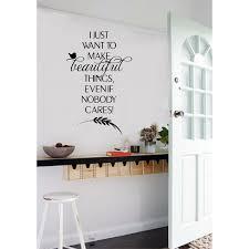 Enchantingly Elegant I Just Want To Make Beautiful Things Wall Decal Wayfair