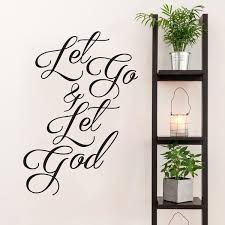 Shop Let Go And Let God Wall Decal 26 Inch Wide X 36 Inch Tall Overstock 11167529