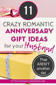 creative anniversary gift ideas for him