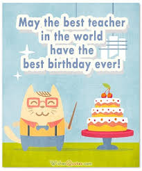 birthday wishes for teacher by wishesquotes