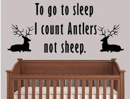 Go To Sleep I Count Antlers Not Sheep Nature Wall Sticker Inspirational Wall Signs