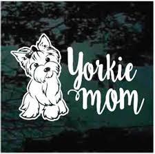 Yorkie Mom Car Window Decals Stickers Decal Junky