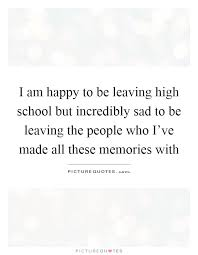 lovely high school memories quotes allquotesideas