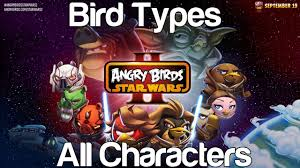 Angry Birds Star Wars 2 - Bird Types All 32 Playable Characters ...