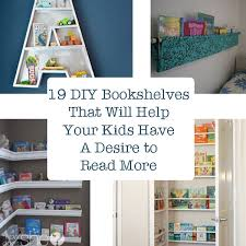 19 Diy Bookshelves That Will Help Your Kids Have A Desire To Read More