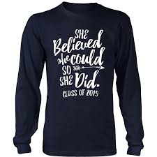 she believed she could so she did class shirts my class shop
