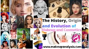 evolution of makeup and cosmetics