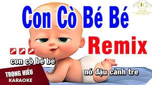 Con Cò Bé Bé Remix   Karaoke Beat Tải về