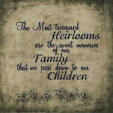 legacy is our family tradition quotes family history quotes