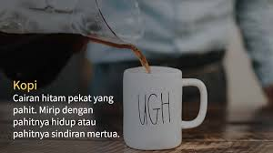 kata kata lucu tentang kopi untuk menghibur hari sasame coffee