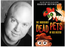 Aaron Reynolds on The Incredibly Dead Pets of Rex Dexter   The  TeachingBooks Blog