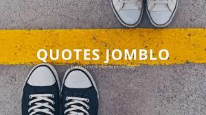 √ quotes jomblo lucu keren terhormat dan berkelas