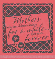 Mothers Hold Children Hand Hearts Wall Decals Stickers Moms Day Quote