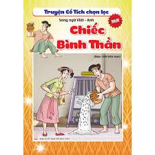 Sách - Truyện Cổ Tích Chọn Lọc Song Ngữ Việt Anh - Chiếc Bình Thần