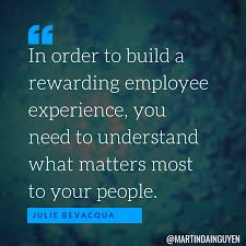 in order to build a rewarding employee experience you need to