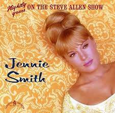 Nightly Yours On Steve Allen Show by Jennie Smith - Amazon.com Music