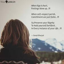 when ego is hurt feeling quotes writings by sonali dhurjad