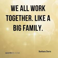 quotes families working together quotes