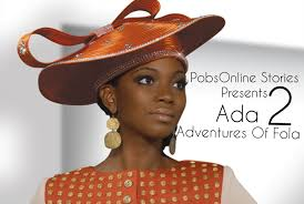Adventures Of Fola Season 2 Episode 10   PobsOnline Stories