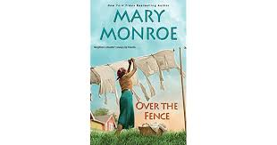 Over The Fence The Neighbors 2 By Mary Monroe