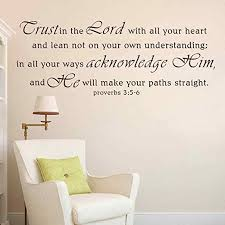 Amazon Com Battoo Scripture Wall Decals Trust In The Lord Proverbs 3 5 6 Vinyl Wall Words Decal Bible Verse Decor White Small Home Kitchen