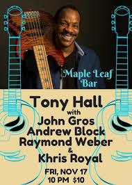 Maple Leaf Bar - Tony Hall , John Gros , Raymond Weber ,... | Facebook