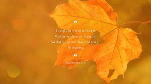 kata kata hari jumat penuh berkah untuk memotivasi hidupmu