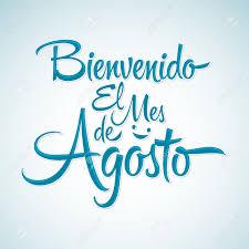 Bienvenido El Mes De Agosto - Bienvenido Agosto Texto Español, El ...