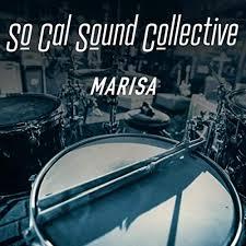Amazon Music - So Cal Sound CollectiveのMarisa (feat. Tom Scott, Adam  Castillo, Ray Yslas, Michael Fash & Joel Paat) - Amazon.co.jp