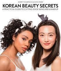korean beauty secrets a practical