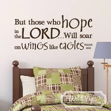 Isaiah 40 31 Vinyl Wall Decal 3 But Those Who Hope In The Lord Will Soar On Wings Like Eagles Vinyl Nursery Sky Bible Verse Scripture Decal Child Decor Isa40v31 0003