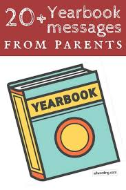 sample yearbook messages from parents com