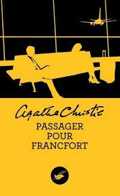 Passager pour Francfort - Agatha Christie - Livres - Furet du Nord