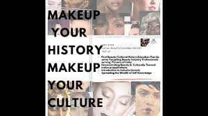 makeup your history makeup your culture