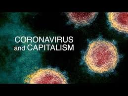 The Unexpected Reckoning: COVID-19 and Capitalism - YouTube
