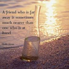 a friend who is far away is sometimes spiritual quotes