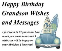 special happy birthday grandson wishes and messages