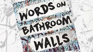 words on bathroom walls by julia