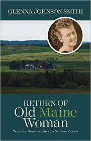 Return of Old Maine Woman: Tales of Growing Up and Getting Older ...