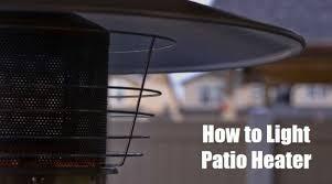 how to light patio heater manually easy