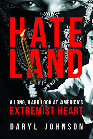 Hate Land by Daryl Johnson — Open Letters Review