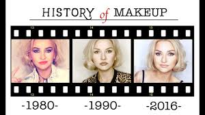 history of makeup part 3 you